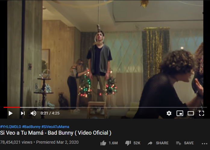 8th Most-liked YouTube video of March 2020: Si Veo a Tu Mana—Bad Bunny
